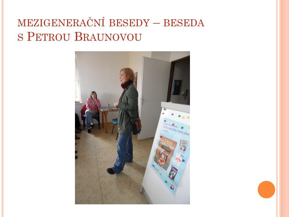 mezigenerační besedy – beseda s Petrou Braunovou