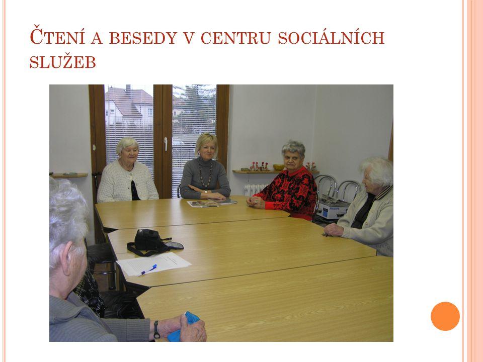 Čtení a besedy v centru sociálních služeb