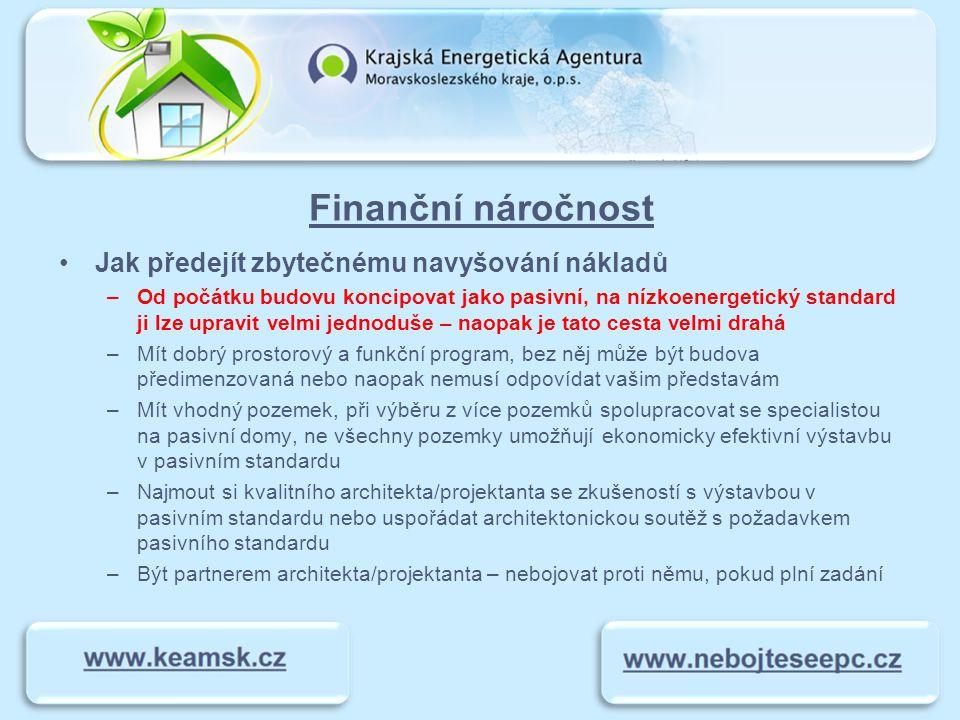 Finanční náročnost Jak předejít zbytečnému navyšování nákladů