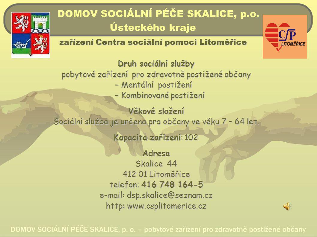 DOMOV SOCIÁLNÍ PÉČE SKALICE, p.o.