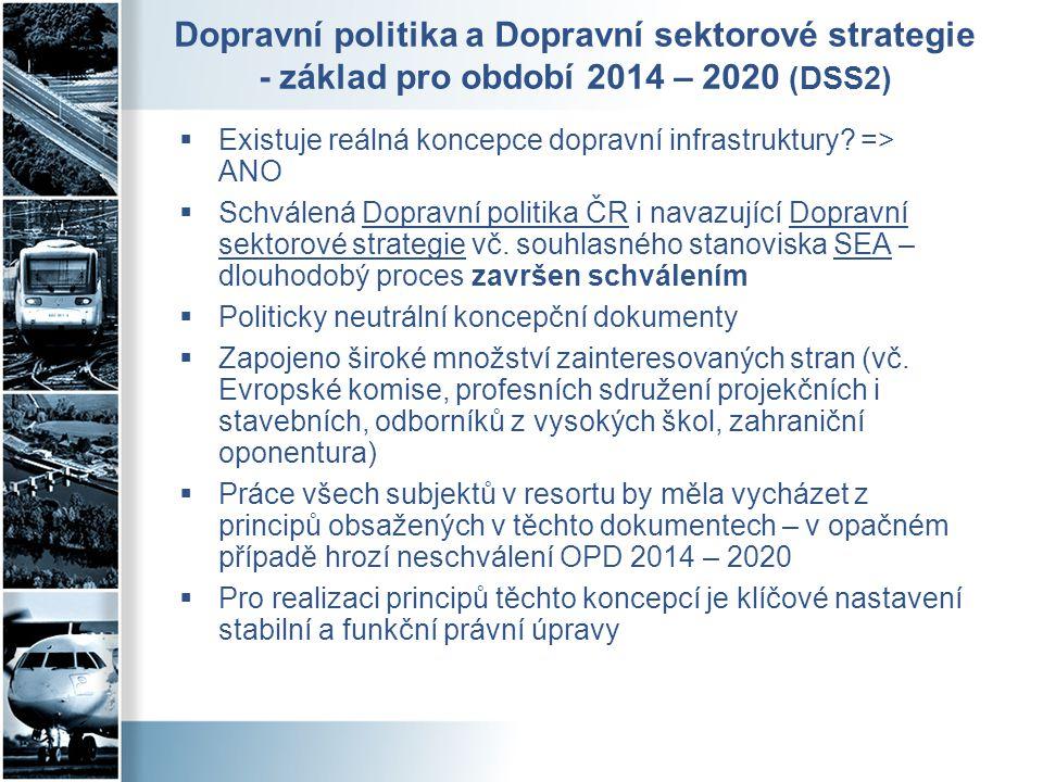 Dopravní politika a Dopravní sektorové strategie - základ pro období 2014 – 2020 (DSS2)