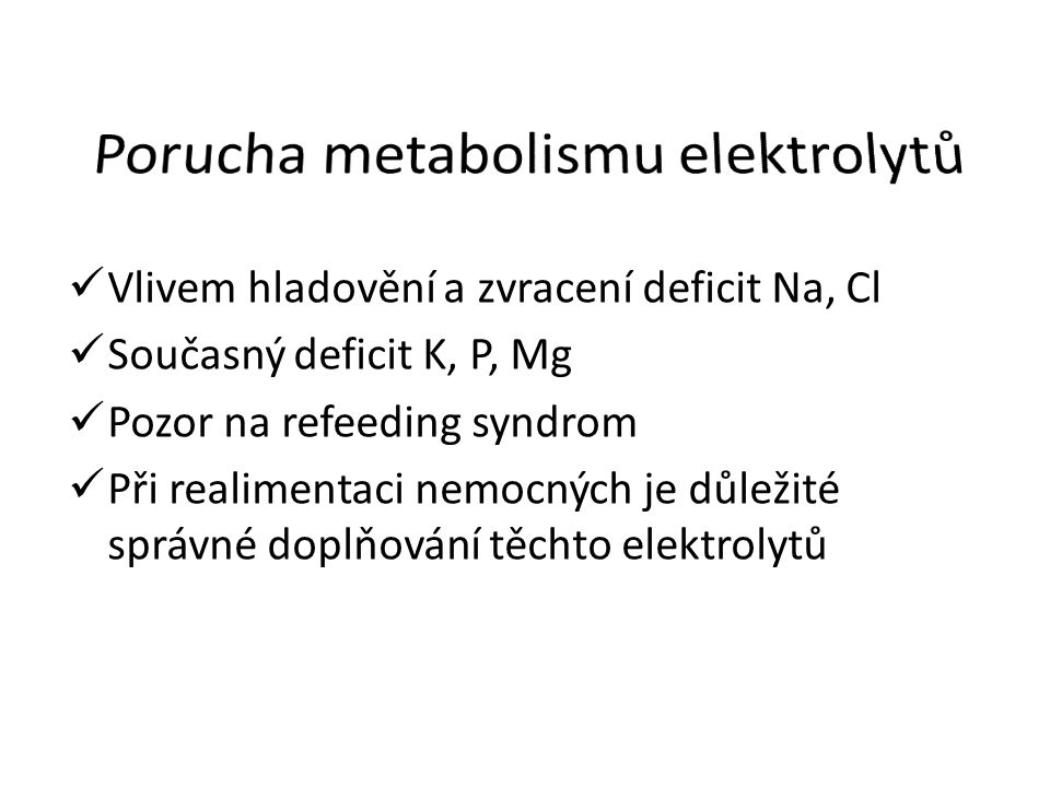 Porucha metabolismu elektrolytů