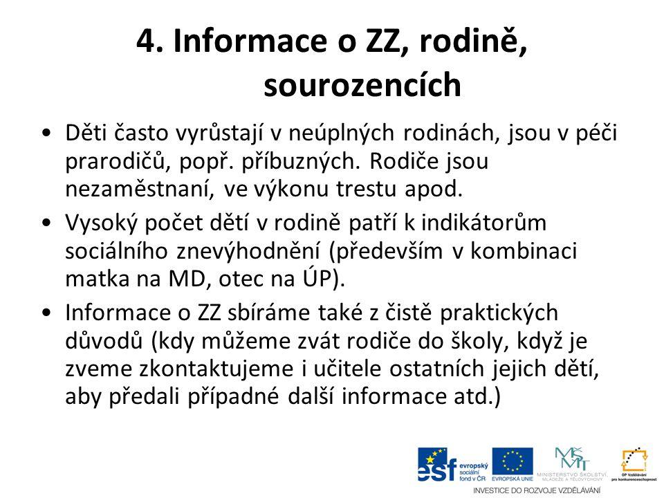 4. Informace o ZZ, rodině, sourozencích