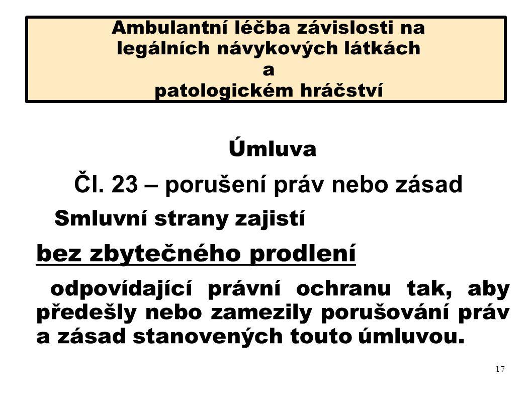 Čl. 23 – porušení práv nebo zásad