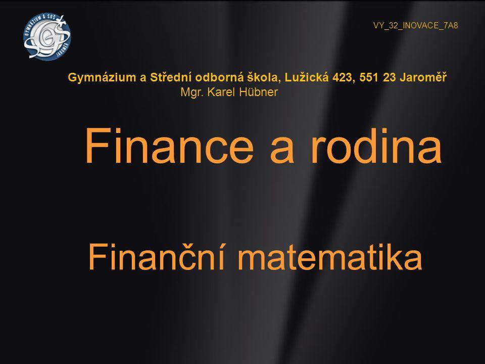 Finance a rodina Finanční matematika