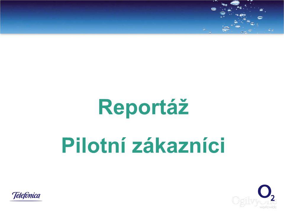 Reportáž Pilotní zákazníci