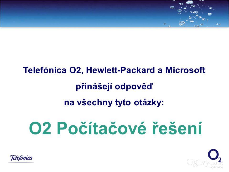Telefónica O2, Hewlett-Packard a Microsoft na všechny tyto otázky: