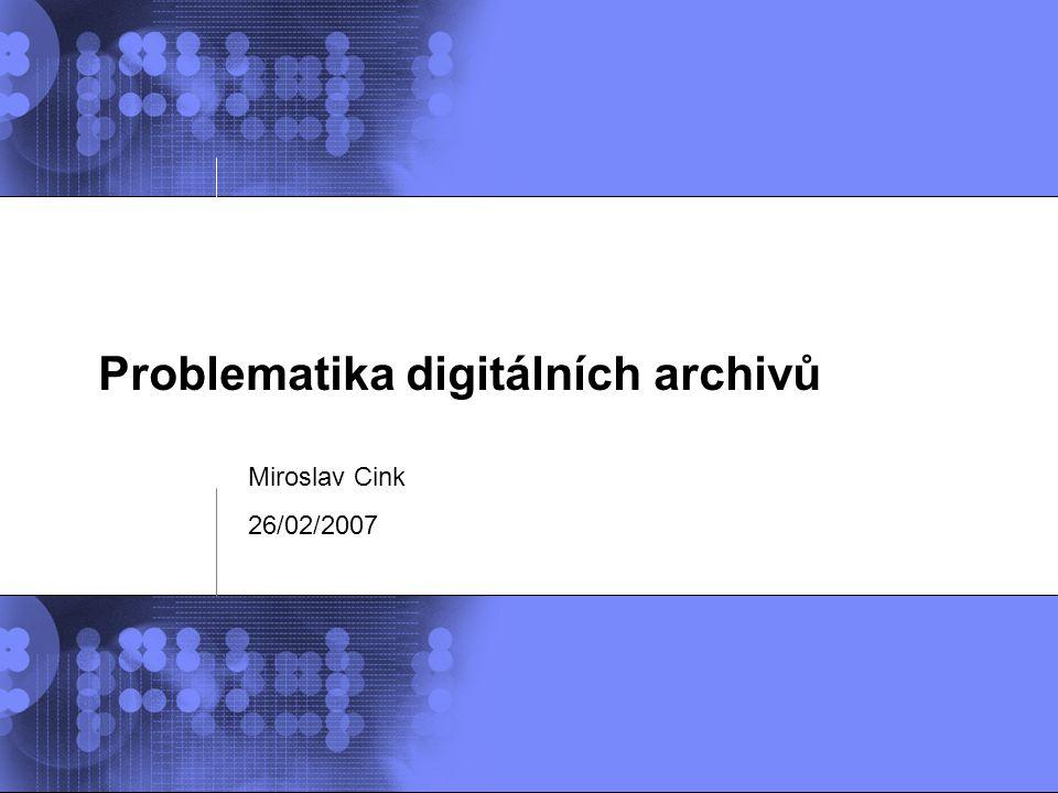 Problematika digitálních archivů