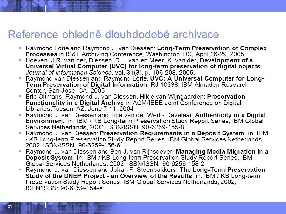 Reference ohledně dlouhdodobé archivace