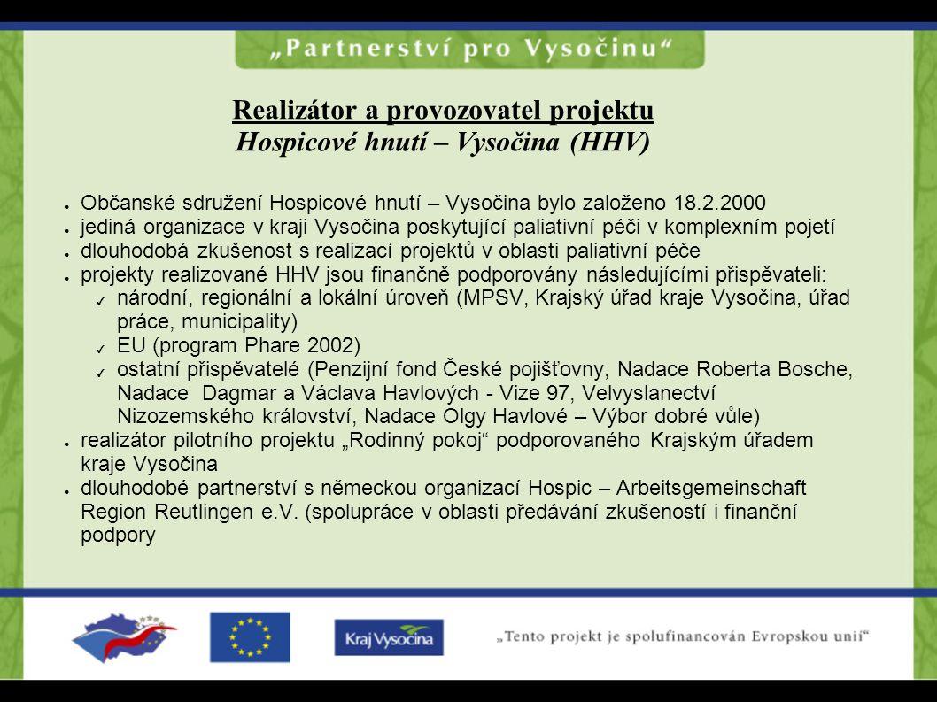Realizátor a provozovatel projektu Hospicové hnutí – Vysočina (HHV)