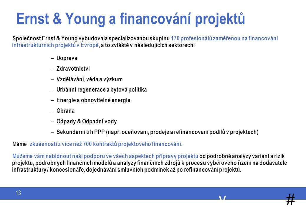 Project Finance / Infrastructure Advisory