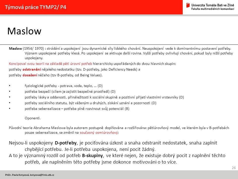 Maslow Týmová práce TYMP2/ P4