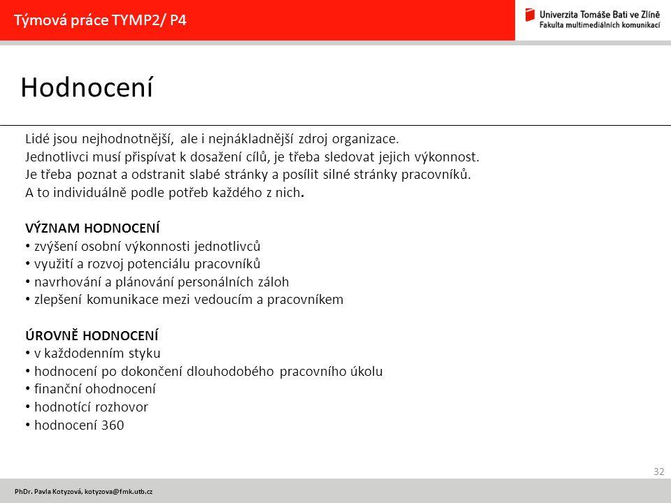 Hodnocení Týmová práce TYMP2/ P4