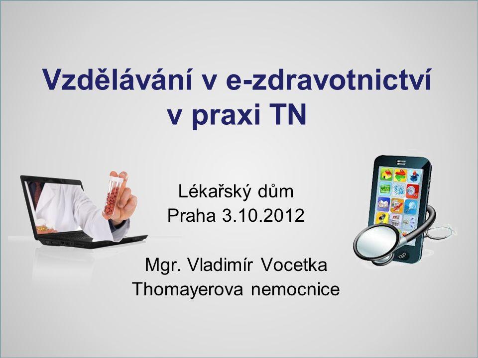Vzdělávání v e-zdravotnictví v praxi TN