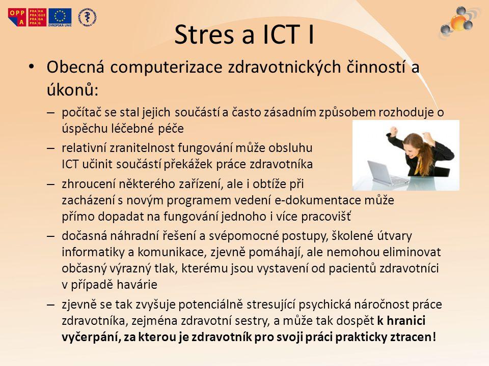 Stres a ICT I Obecná computerizace zdravotnických činností a úkonů: