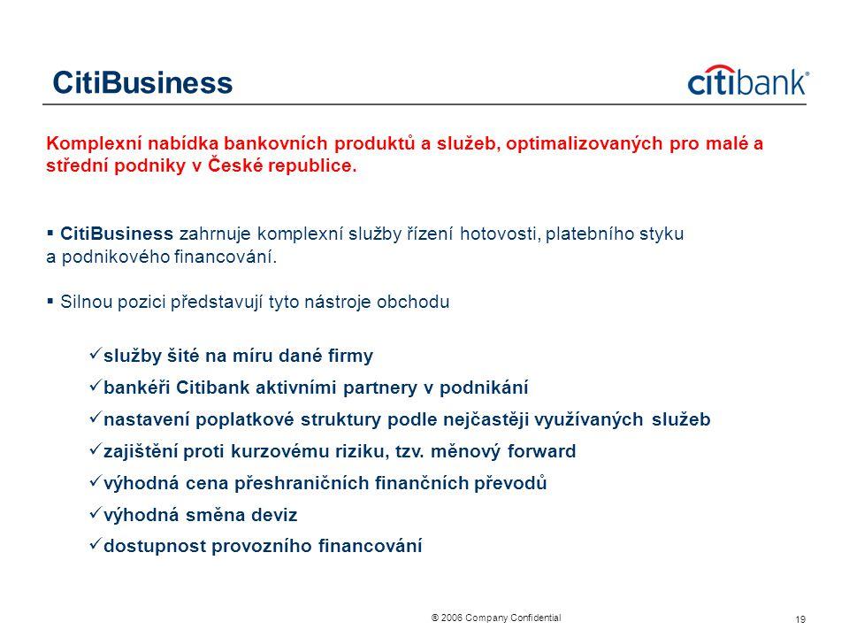 CitiBusiness Komplexní nabídka bankovních produktů a služeb, optimalizovaných pro malé a střední podniky v České republice.