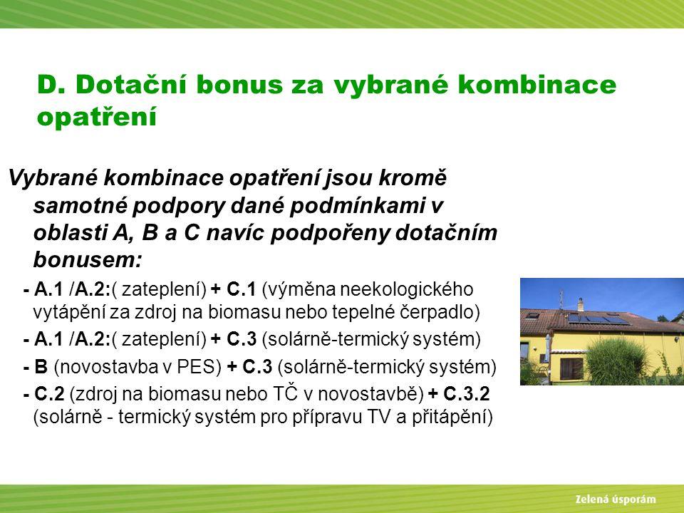 D. Dotační bonus za vybrané kombinace opatření