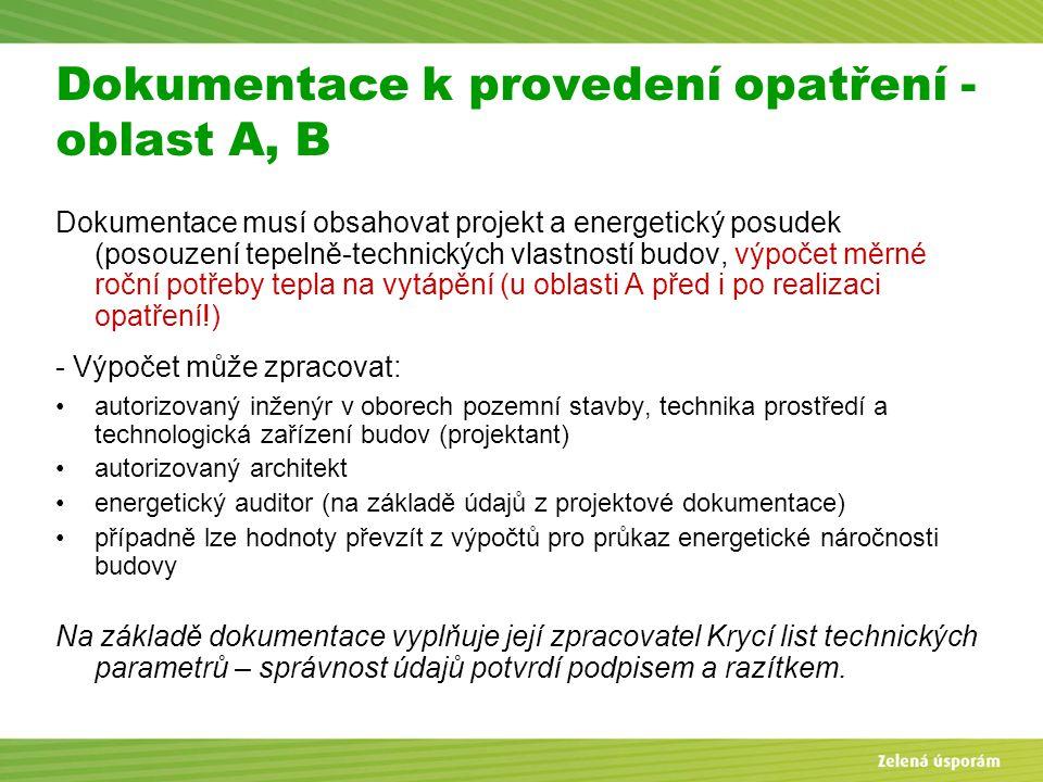 Dokumentace k provedení opatření - oblast A, B