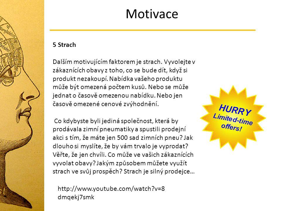 Motivace 5 Strach.