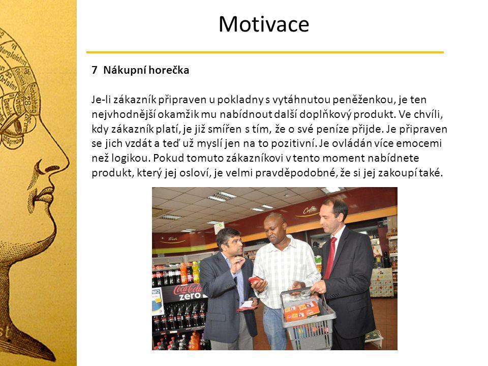 Motivace 7 Nákupní horečka