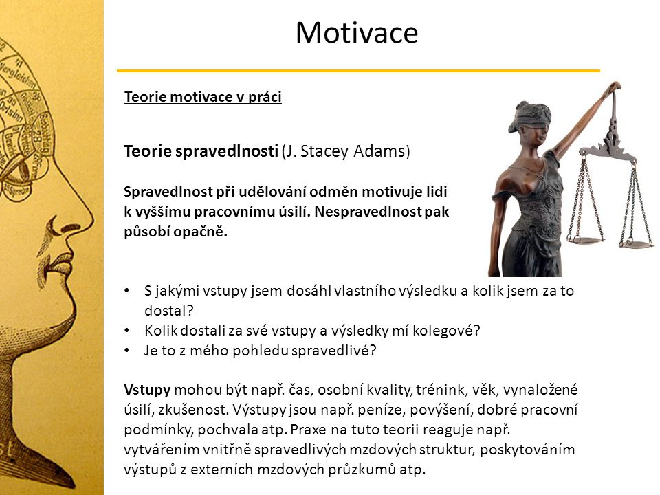 Motivace Teorie spravedlnosti (J. Stacey Adams)
