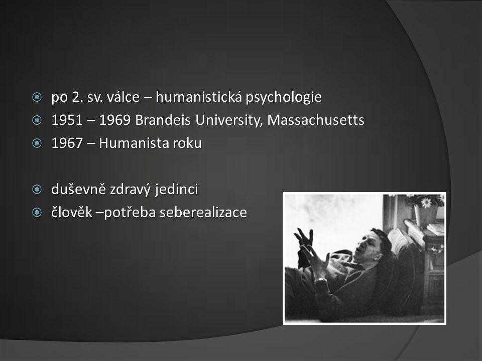po 2. sv. válce – humanistická psychologie