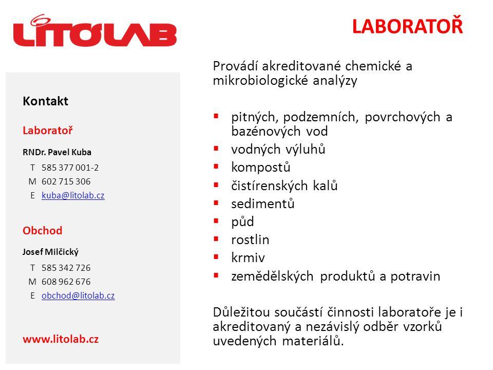 LABORATOŘ Provádí akreditované chemické a mikrobiologické analýzy