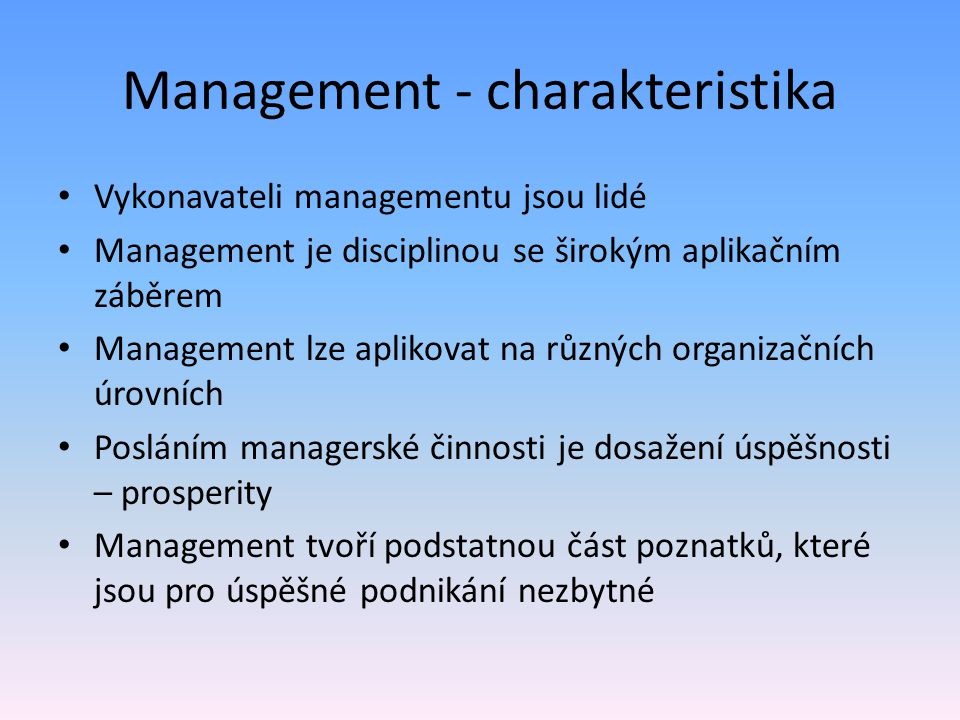 Management - charakteristika