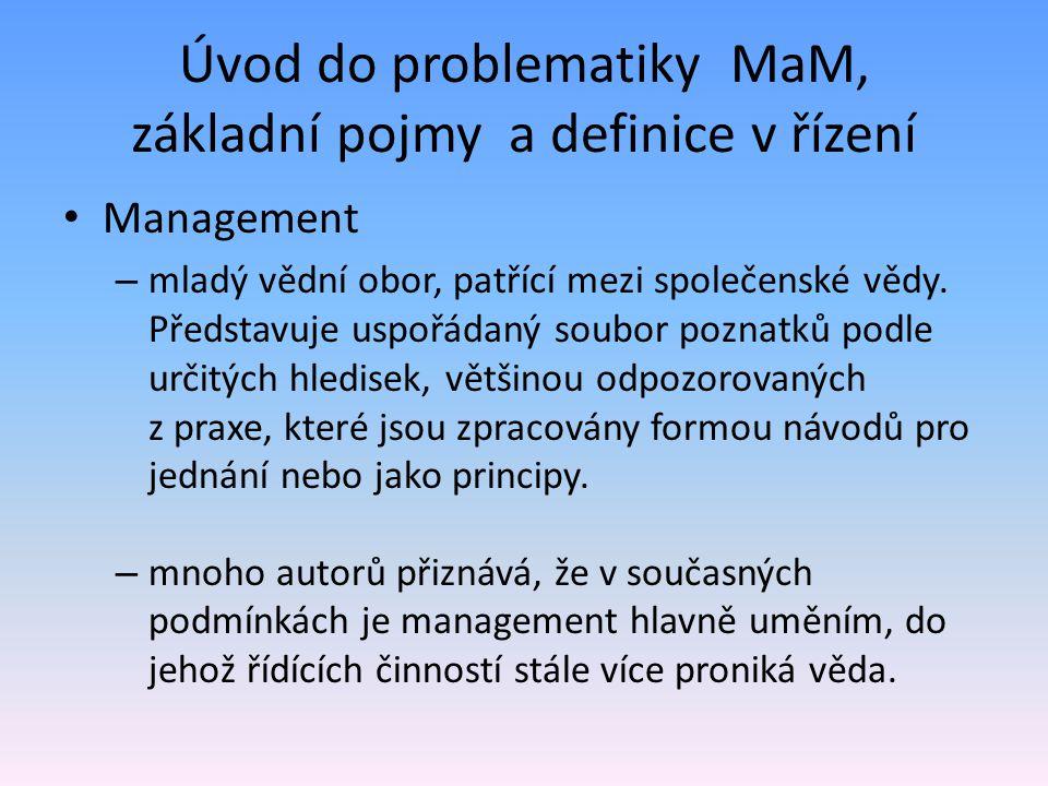 Úvod do problematiky MaM, základní pojmy a definice v řízení