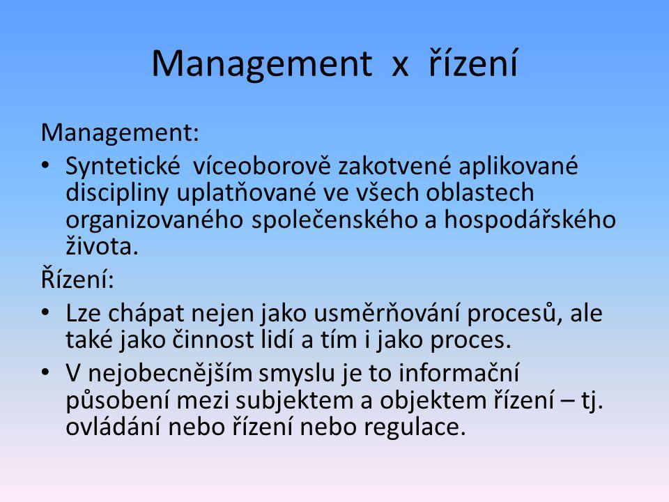 Management x řízení Management: