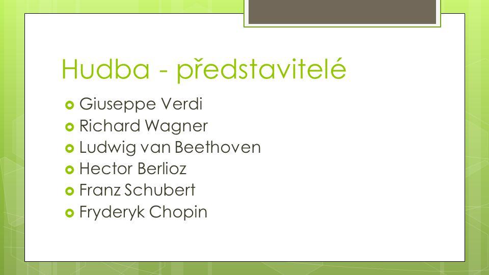 Hudba - představitelé Giuseppe Verdi Richard Wagner