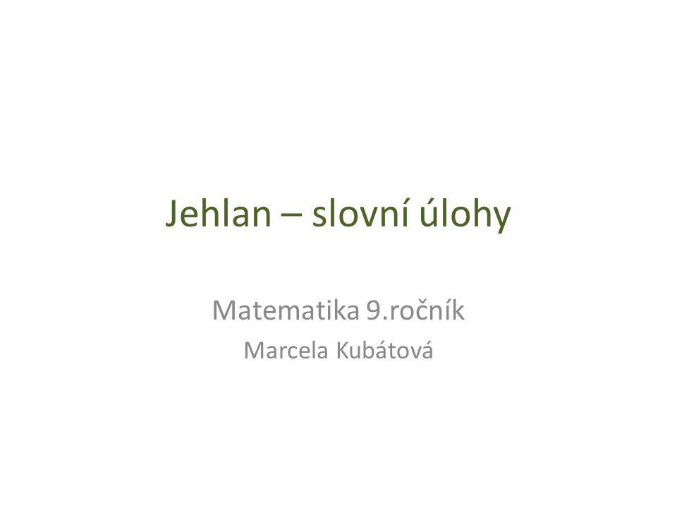 Matematika 9.ročník Marcela Kubátová