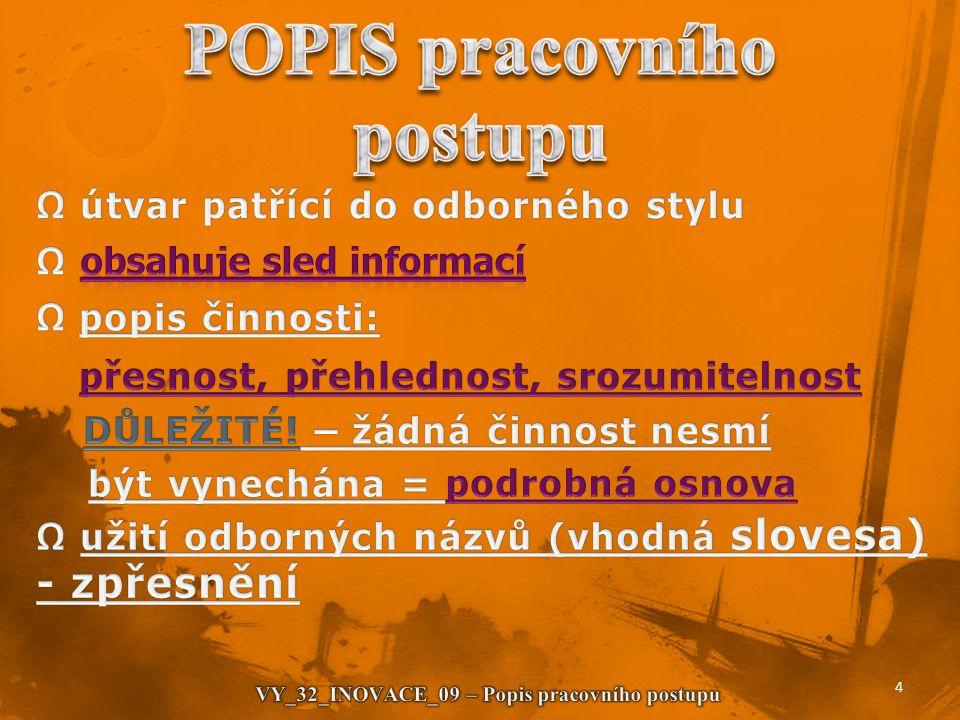 POPIS pracovního postupu