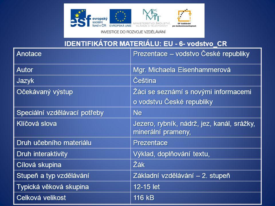 IDENTIFIKÁTOR MATERIÁLU: EU - 6- vodstvo_CR