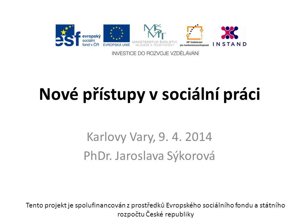 Nové přístupy v sociální práci