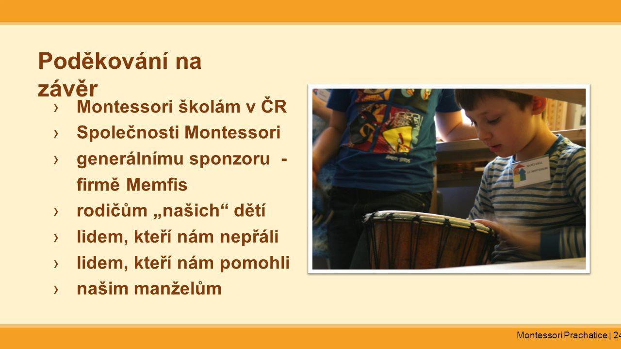 Poděkování na závěr Montessori školám v ČR Společnosti Montessori