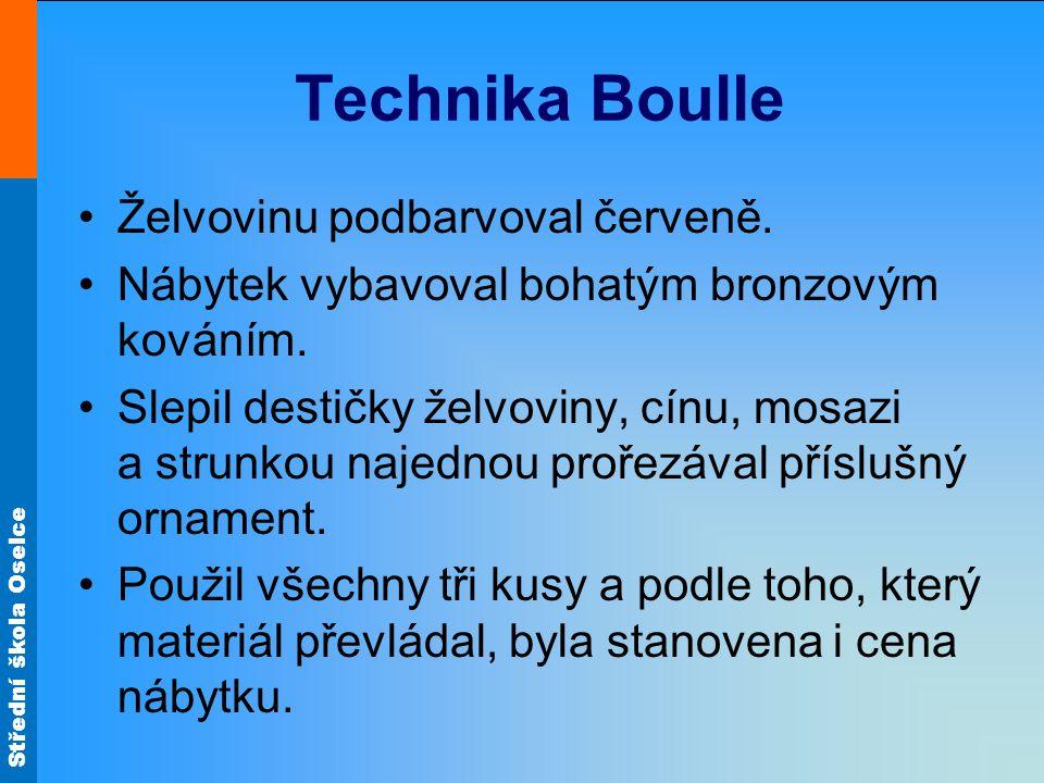 Technika Boulle Želvovinu podbarvoval červeně.