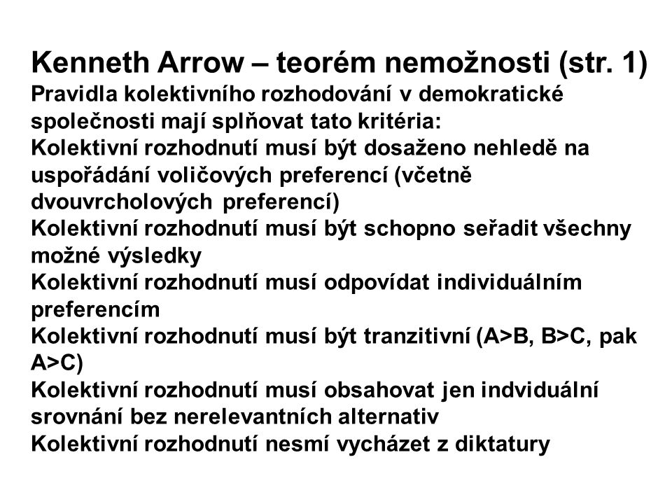 Kenneth Arrow – teorém nemožnosti (str. 1)