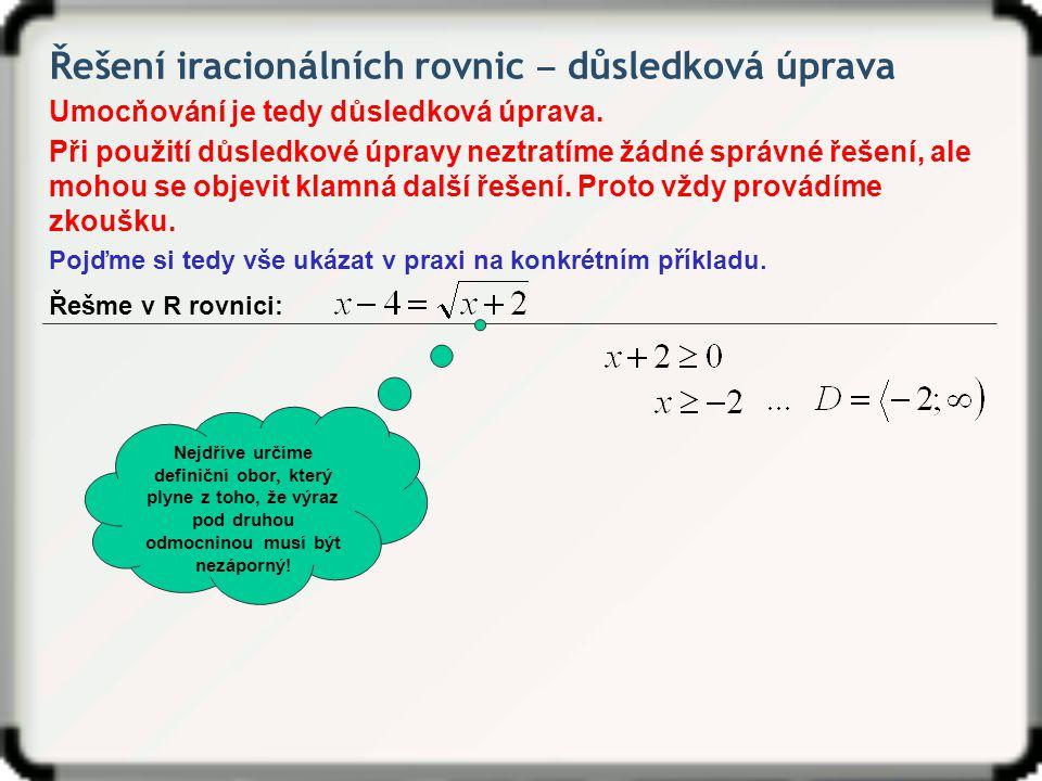 Řešení iracionálních rovnic ‒ důsledková úprava