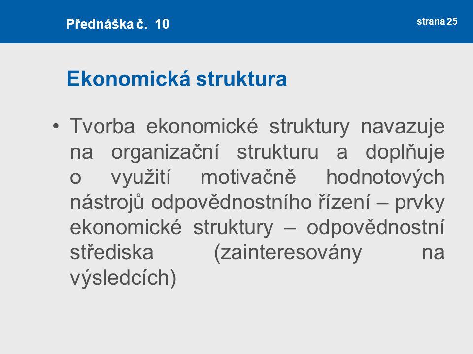 Přednáška č. 10 Ekonomická struktura.