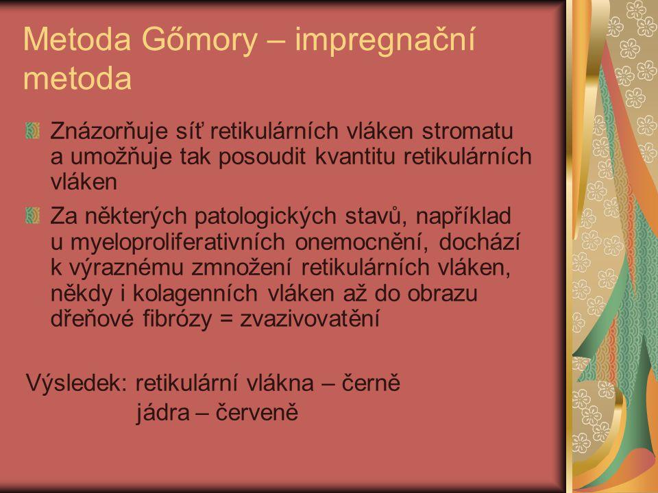 Metoda Gőmory – impregnační metoda