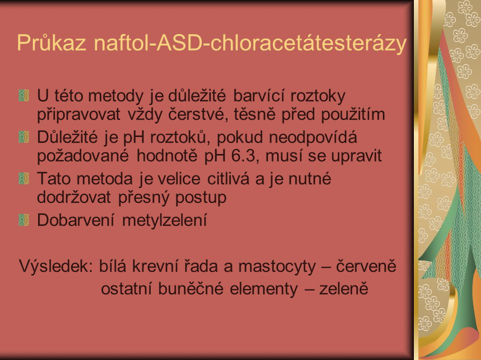 Průkaz naftol-ASD-chloracetátesterázy