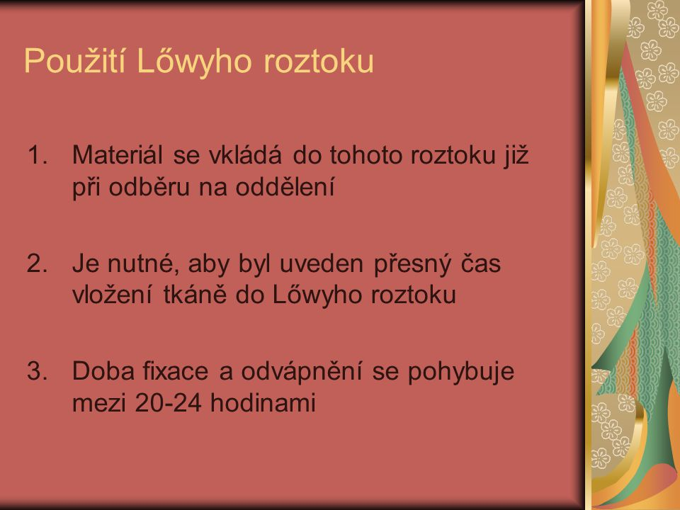 Použití Lőwyho roztoku