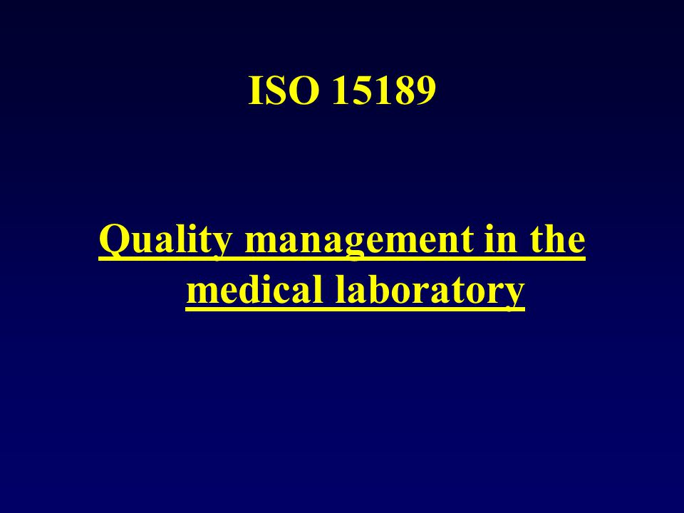 Quality management in the medical laboratory