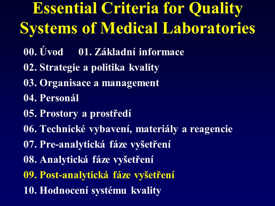 Essential Criteria for Quality Systems of Medical Laboratories