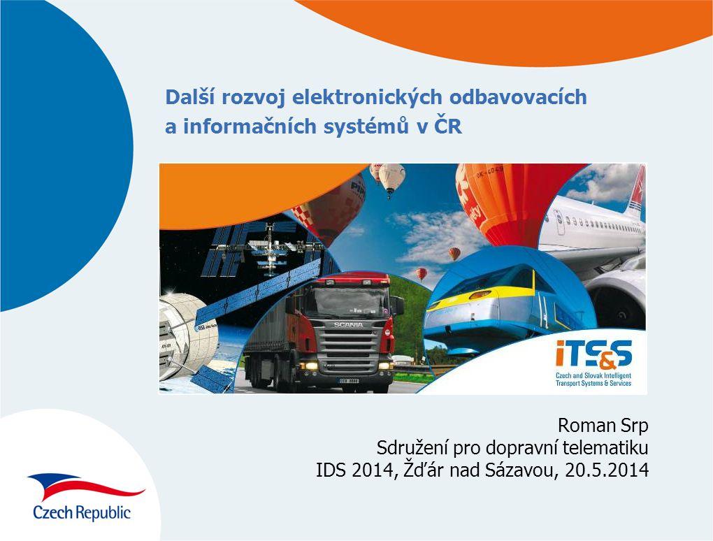 Další rozvoj elektronických odbavovacích a informačních systémů v ČR