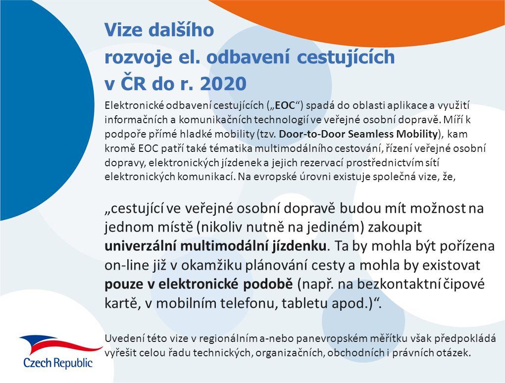 Vize dalšího rozvoje el. odbavení cestujících v ČR do r. 2020