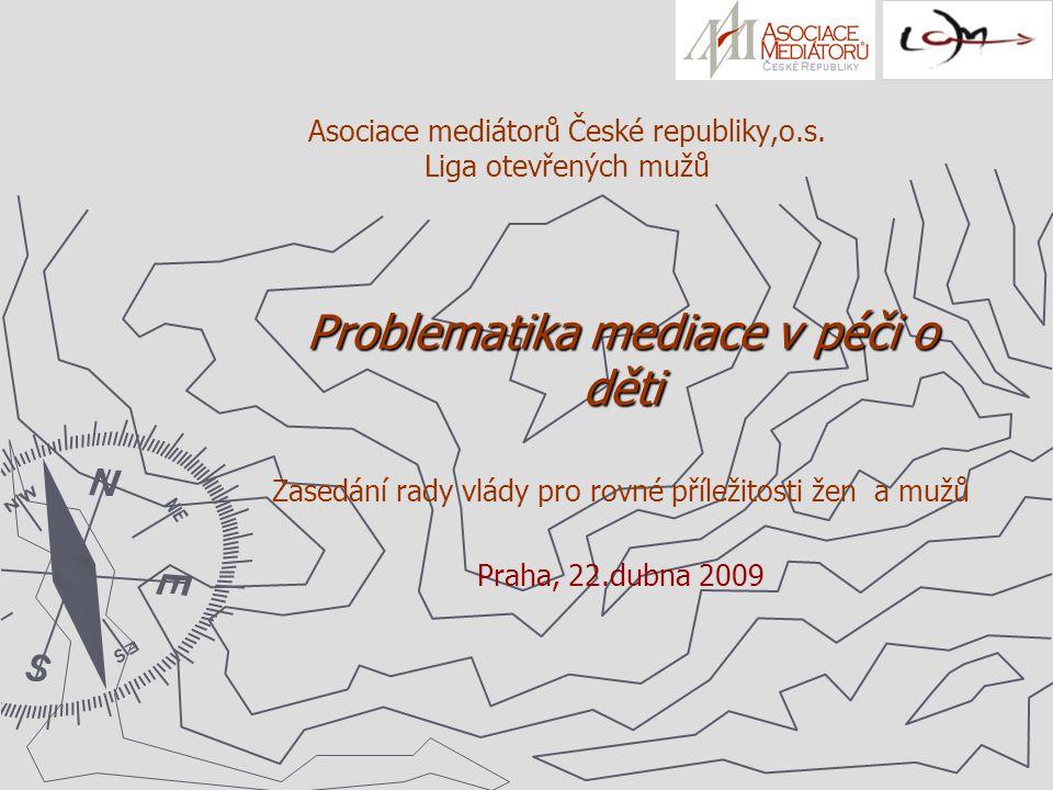Asociace mediátorů České republiky,o.s. Liga otevřených mužů