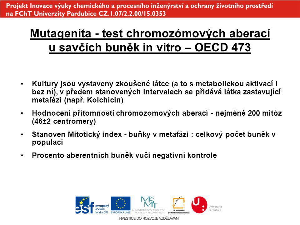 Mutagenita - test chromozómových aberací u savčích buněk in vitro – OECD 473