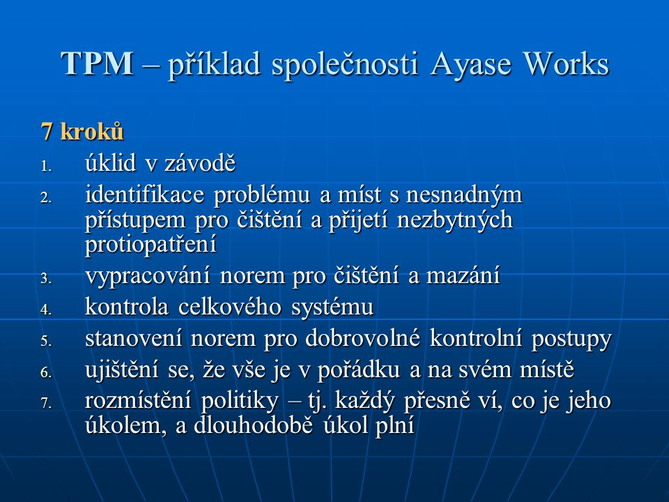 TPM – příklad společnosti Ayase Works